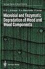 Microbial and Enzymatic Degradation of Wood and Wood Components by Paul Ander, Karl-Erik L. Eriksson, Robert A. Blanchette (Paperback, 2012)