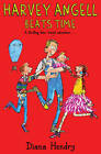 Harvey Angell Beats Time by Diana Hendry (Paperback, 2012)
