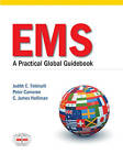 EMS: A Practical Global Guidebook by James Holliman, Peter Cameron (Paperback, 2010)