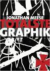 Jonathan Meese: Totalste Graphik + Catalogue Raisonne 2003-2011 by Bjorn Egging, Friederike Fast (Mixed media product, 2011)