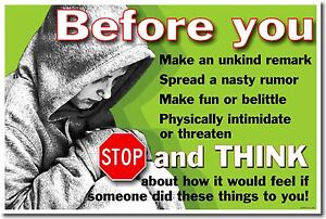 NEW School Anti-bullying POSTER - Before You... Stop & Think How ...