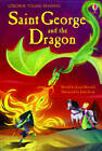 Saint George and the Dragon by Louie Stowell (Hardback, 2012)