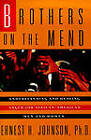 Brothers on the Mend: Understanding and Healing Anger for African-American Men and Women by Ernest H. Johnson (Paperback, 1999)