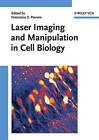 Laser Imaging and Manipulation in Cell Biology by Wiley-VCH Verlag GmbH (Hardback, 2010)