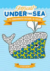 Intricate Under the Sea: 45 Underwater Designs to Color by Chuck Abraham (Paperback, 2010)