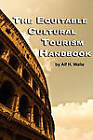 The Equitable Cultural Tourism Handbook by Alf H. Walle (Paperback, 2010)