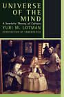 Universe of the Mind: A Semiotic Theory of Culture by Yuri Lotman (Paperback, 1991)
