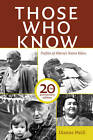Those Who Know: Profiles of Alberta's Native Elders by Dianne Meili (Paperback, 2012)