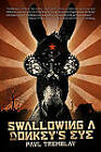 Swallowing a Donkey's Eye by Paul R. Tremblay (Paperback, 2012)