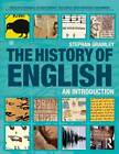 The History of English: An Introduction by Stephan E. Gramley (Paperback, 2011)