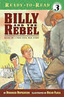 Billy and the Rebel: Based on a True Civil War Story by Deborah Hopkinson (Paperback, 2006)