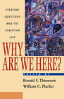 Why are We Here? by R.F. Thiemann (Paperback, 1998)