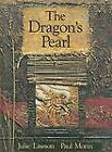 Dragon's Pearl by J. Lawson (Hardback)