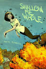 Swallow Me Whole by Nate Powell (Paperback, 2008)