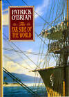 The Far Side of the World by Patrick O'Brian (Hardback, 1994)
