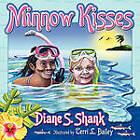 Minnow Kisses by Diane S Shank (Paperback / softback, 2011)