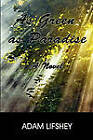 As Green as Paradise: A Novel by Adam Lifshey (Paperback, 2010)