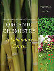 Understanding the Principles of Organic Chemistry: A Laboratory Course by Steven F Pedersen, Arlyn M Myers (Hardback, 2010)