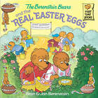 The Berenstain Bears and the Real Easter Eggs by Jan Berenstain, Stan Berenstain (Paperback, 2002)