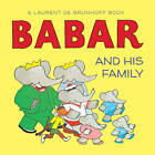 Babar and His Family by Laurent de Brunhoff (Hardback, 2012)