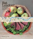 Eat London by Peter Prescott, Sir Terence Conran (Paperback, 2012)