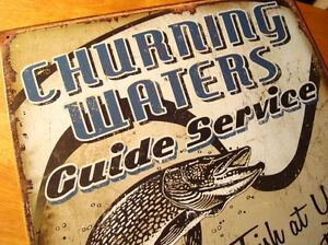 CHURNING WATERS GUIDE SERVICE FISH AT YOUR OWN RISK Fisherman Cabin Lodge Sign