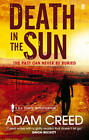 Death in the Sun by Adam Creed (Paperback, 2012)