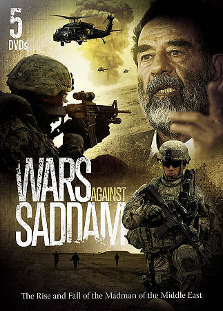 Wars Against Saddam: The Rise and Fall of the Madman of the Middle East by None