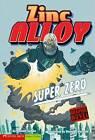 Graphic Fiction: Super Zero by Donald Lemke (Paperback, 2008)