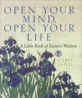 Open Your Mind, Open Your Life by Taro Gold (Hardback, 2002)