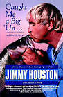 Caught Me a Big Un by Jimmy Houston (Paperback, 1997)