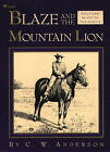 Blaze and the Mountain Lion by Anderson (Paperback, 1993)