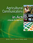 Agricultural Communications in Action: A Hands-On Approach by Ricky Telg, Tracy Anne Irani (Hardback, 2011)