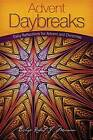 Advent Daybreaks: Daily Reflections for Advent and Christmas by Robert J. Morneau (Pamphlet, 2012)