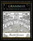 Grammar: The Structure of Language by Rachel Grenon (Paperback, 2012)