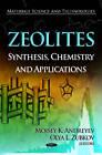Zeolites: Synthesis, Chemistry and Applications by Olya L. Zubkov (Hardback, 2012)