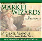 Market Wizards: Interview with Michael Marcus, Blighting Never Strikes Twice by Jack D. Schwager (CD-Audio, 2006)