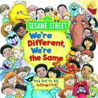 We're Different, We're the Same: Sesame Street by Bobbi Kates (Paperback, 1993)