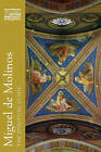 Miguel de Molinos: The Spiritual Guide by Robert P. Baird (Hardback, 1984)