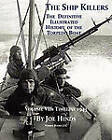 The Definitive Illustrated History of the Torpedo Boat, Volume VII: 1943 (the Ship Killers) by Joe Hinds (Paperback / softback, 2009)