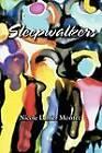 Sleepwalkers by Nicole Lanier Montez (Paperback / softback, 2012)