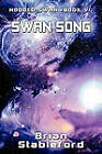 Swan Song: Hooded Swan, Book Six by Brian Stableford (Paperback / softback, 2011)