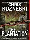 The Plantation by Chris Kuzneski (Paperback / softback, 2009)