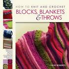 How to Knit and Crochet Blocks, Blankets & Throws by Luise Roberts (Paperback, 2011)