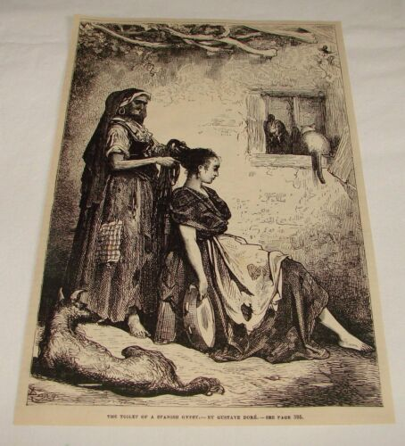 1876 magazine engraving ~ TOILET OF SPANISH GYPSY