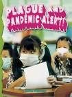 Plague and Pandemic Alert! by Julie Karner (Paperback, 2004)