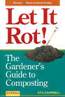 Let it Rot!: Gardener's Guide to Composting by Stu Campbell (Paperback, 1998)