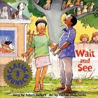 Wait and See by Robert Munsch (Paperback, 1993)