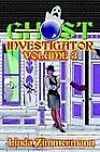 Ghost Investigator: Volume 3 by Linda Zimmermann (Paperback / softback, 2003)