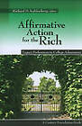 Affirmative Action for the Rich: Legacy Preferences in College Admissions by Brookings Institution (Paperback, 2010)